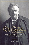 The Autobiography of G.K. Chesterton, # 61372
