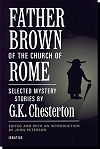 Father Brown Of The Church Of Rome - Selected Mystery Stories By G.k. Chesterton, # 10738