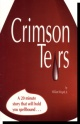 Crimson Tears - A 20-minute story that will hold you spellbound...