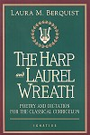The Harp And Laurel Wreath - Poetry And Dictation For  The Classical Curriculum, # 11959