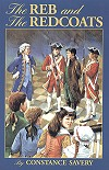 The Reb And The Redcoats - Constance Savery, # 11972