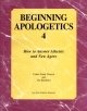 Beginning Apologetics 4 - How To Answer Athiests And New Agers