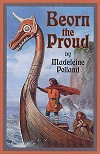 Beorn The Proud - Madeleine Polland, # 13125