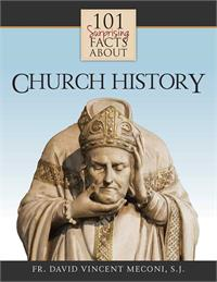 101 Surprising Facts About Church History, # 3211