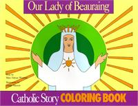 Our Lady of Beauraing Catholic Coloring Book, by Mary Fabyan Windeatt, # 522