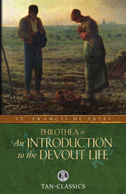 An Introduction to the Devout Life, St. Francis de Sales, # 91060