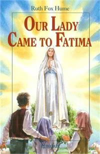 Our Lady Came to Fatima, Paperback, # 96175