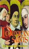 Dominican Saints, by Novices of The Dominican House of Studies, # 11760