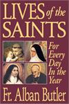 Lives of the Saints - For Every Day In The Year, Fr. Alban Butler, # 1667