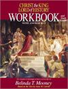 Christ the King Lord of History - Workbook, By: Belinda Terro Mooney, # 16906