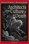Architects of the Culture of Death, Donald DeMarco, PhD, Benjamin Wiker, # 22582