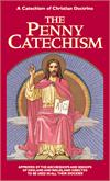 The Penny Catechism - A Catechism of Christian Doctrine, # 23559