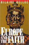 Europe and the Faith, by Hilaire Belloc, # 2550