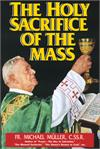 The Holy Sacrifice Of The Mass, Fr. Michael Mueller, # 2556