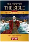 The Story of the Bible: Vol. I - The Old Testament, DVD Lectures, # 2674