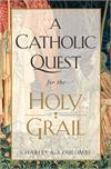 A Catholic Quest for the Holy Grail, # 2905