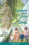 Lessons From the Lives of the Saints: Daily Reflections for Growth in Holiness, # 2978