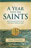 A Year with the Saints: Daily Meditations with the Holy Ones of God, Paperbound, # 3127