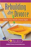 Rebuilding After Divorce: Making Your House a Home Again, # 3145