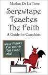 Screwtape Teaches the Faith: A Guide for Catechists, # 3154