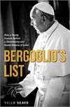 Bergoglio's List: How a Young Francis Defied a Dictatorship and Saved Dozens of Lives, # 3201