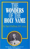The Wonders of the Holy Name, Fr. Paul O'Sullivan, # 4566