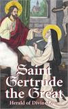 Saint Gertrude the Great, Herald of Divine Love, # 491