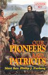 Our Pioneers And Patriots, Answer Key, Maureen K. McDevitt, # 5465
