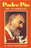 Padre Pio - The Stigmatist, Fr. Charles Mortimer Carty, # 554