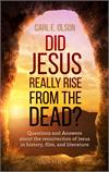 Did Jesus Really Rise from the Dead?, Mark Brumley & Carl Olson, # 57207