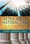 After the Natural Law, How the Classical Worldview Supports..# 57210