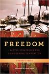 Freedom, Battle Strategies for Conquering Temptation, Everett Fritz, # 57222