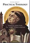 Practical Theology, Spiritual Direction from Saint Thomas Aquinas, # 57224