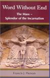 Word Without End, The Mass - Splendor of the Incarnation, Fran Pierson, # 57296