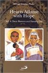 HEARTS AFLAME WITH HOPE, Vol. 4, Oscar Romero & Dorothy Day, # 64937