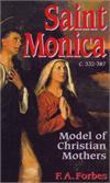 Saint Monica, Model of Christian Mothers, F.A. Forbes, # 7653