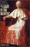A Light in the Heavens - The Great Encyclical Letters Of Pope Leo XIII, # 8040