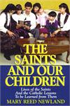 The Saints And Our Children, Mary Reed Newland, # 8086