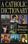 A Catholic Dictionary, Rev. Fr. Donald Attwater, # 8851