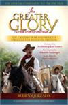 For Greater Glory: The True Story of Cristiada, by Ruben Quezada, # 92458