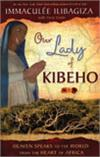 Our Lady of Kibeho, Immaculee Ilibagiza, Paperback, # 96154