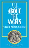 All About the Angels, Fr. Paul O'Sullivan, # 99271