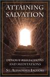 Attaining Salvation, Devout Reflections and Meditations, St. Alphonsus Liguori, # 99310