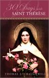 30 Days with St. Therese, By: Thomas J. Craughwell, # 99349