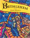 Bethlehem, Text from the RSV Bible, by Fiona French, # 99420