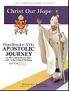 Christ Our Hope - Pope Benedict XVI's Apostolic Journey to the United States, # 95859