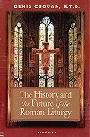 The History and the Future of the Roman Liturgy, # 52354