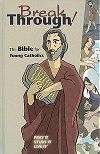 Breakthrough, The Bible for Young Catholics, GNT Hardcover, # 27416
