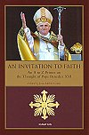 An Invitation to Faith - An A to Z Primer on the Thought of Pope Benedict XVI, # 52454