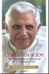 Christ Our Joy - The Theological Vision of Pope Benedict XVI, # 29958